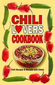 Chili Lovers' Cook Book